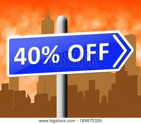 Forty Percent Off Representing 40% Discount 3D Illustration