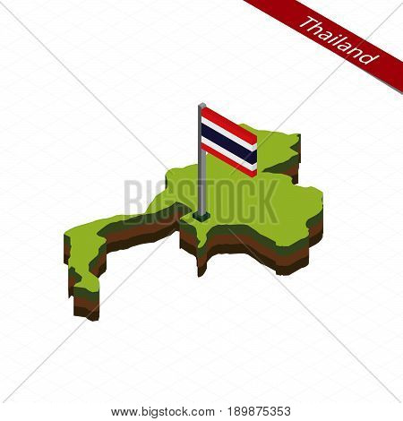 Thailand Isometric Map And Flag. Vector Illustration.