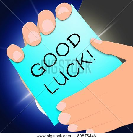 Good Luck Message Shows Fortune 3D Illustration