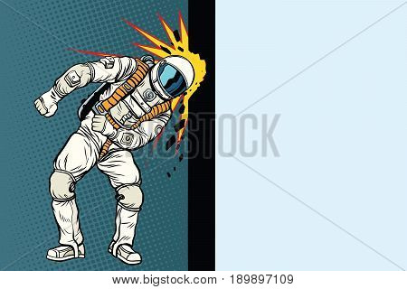 Cosmonaut knocks head on the wall. Dream of mankind. Pop art retro vector illustration