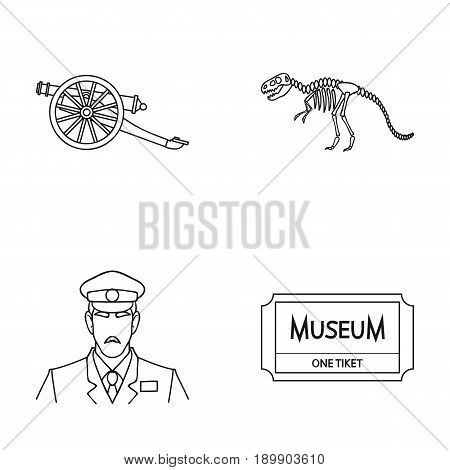 Gun on wheels, dinosaur skeleton, security guard in uniform, admission ticket. Museum set collection icons in outline style vector symbol stock illustration .