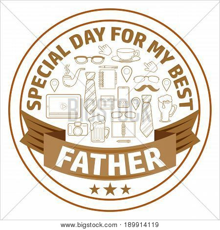 Happy Fathers day poster. Line art set of fathers cartoon  objects, symbols and items. Round frame composition. Vector illustration of Special day for my best father.