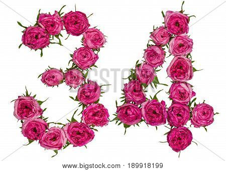 Arabic Numeral 34, Thirty Four, From Red Flowers Of Rose, Isolated On White Background