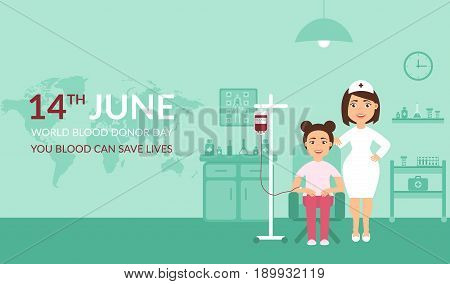 Medical banner your blood can save lives. Health care. World Blood Donor Day. A nurse or doctor at the clinic and the patient. Flat design.