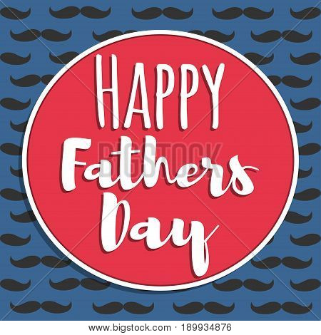 Happy Fathers Day. Greeting card. Vector illustration