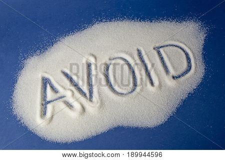 Avoid Written With Sugar