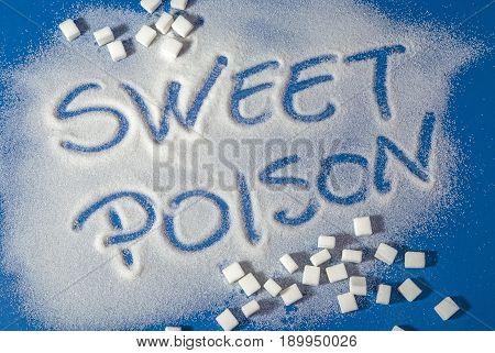 Sweet Poison Written With Sugar