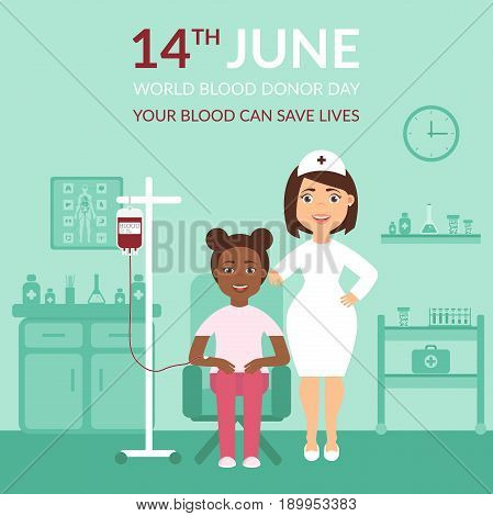 World Blood Donor Day. Medical banner your blood can save lives. Health care. A nurse or doctor at the clinic and the patient. Flat design.