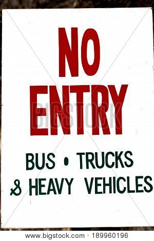 Old Dirty Label Of No Entry  Signal