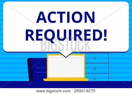 Conceptual Hand Writing Showing Action Required. Business Photo Text Important Act Needed Immediate