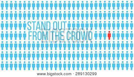 Be Or Think Different. Being Different, Stand Out In The Crowd, Move For Success. Individuality Succ
