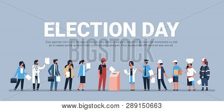 election day concept different occupations voters casting ballots at polling place during voting mix race people putting paper ballot in box full length flat horizontal copy space poster