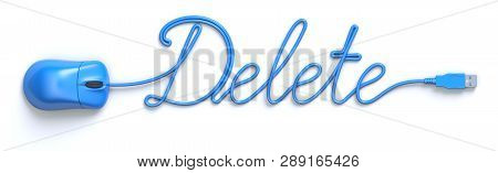 Blue Mouse And Cable In The Shape Of Delete Word - 3d Illustration