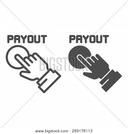 Payout Button Line And Glyph Icon. Hand And Pay Button Vector Illustration Isolated On White. Paymen