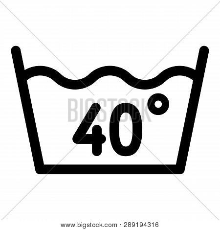 Wash At 40 Degree Or Bellow Icon. Outline Wash At 40 Degree Or Bellow Icon For Web Design Isolated O