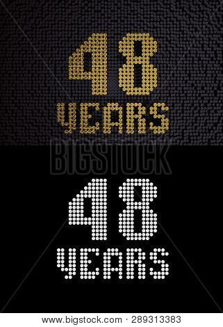 Golden Number Forty-eight Years (number 48 Years) Dotted Font, Top View, With Dark Zero And One Back