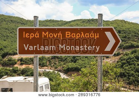 Road Sign To The Monastery Of Varlaam At The Complex Of Meteora Monasteries In Kalabaka, Trikala, Th