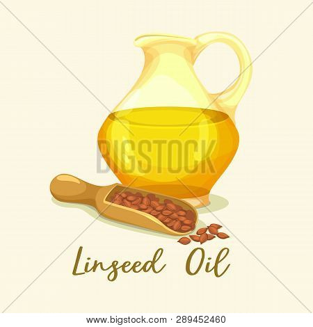 Jar With Linseed Oil Near Grains. Bottle With Liquid For Paint Or Cooking. Bottle With Flaxseed Or F