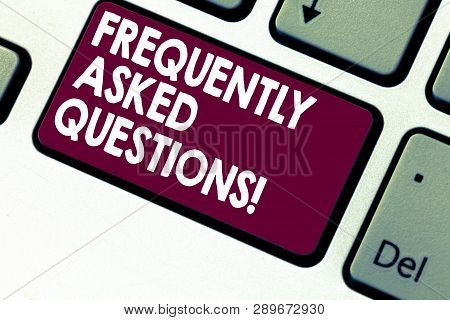 Handwriting text writing Frequently Asked Questions. Concept meaning most common inquiries Informations Help Guide Keyboard key Intention to create computer message pressing keypad idea. poster