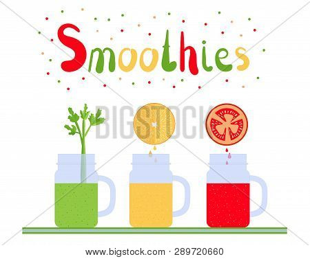 Smoothie Time. Orange, Tomato, Celery Smoothies With Ingredients. Set Of Bright  Smoothies In Glass