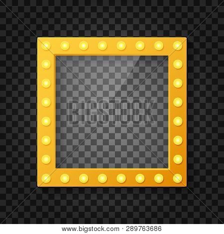Makeup Mirror Isolated With Gold Lights. Mirrors Frame With Light Bulbs And Mirrored Reflection. Vec