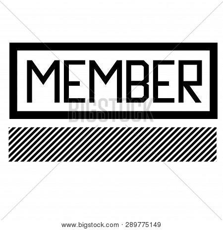 Member Black Stamp On White Background. Flat Illustration