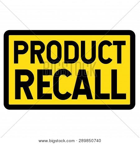 Product Recall Sign On White Background Sticker Label