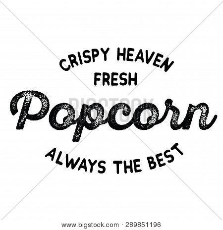 Crispy Fresh Popcorn Label On White Background