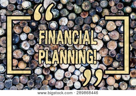 Word Writing Text Financial Planning. Business Concept For Accounting Planning Strategy Analyze Wood
