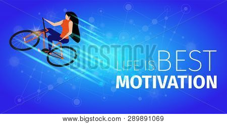 Life Is Best Motivation. Athlete Woman Doing Extreme Bike Trick On Blue Gradient Background. Girl Ri