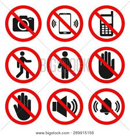 No Cameras, No Phones, No Entry Signs. No Sound, Do Not Touch Symbols. Forbidden Icon Set. Vector.