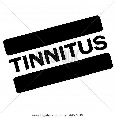 Tinnitus Black Stamp, Sticker, Label On White Background
