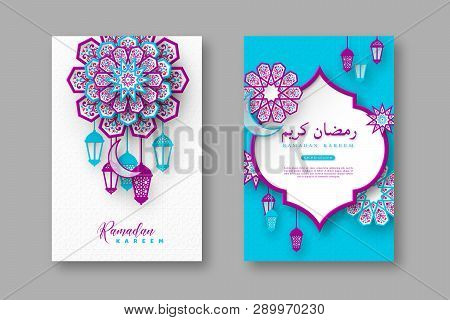Ramadan Kareem Greeting Posters. 3d Paper Cut Style Flower With Crescent And Lanterns, Islamic Tradi