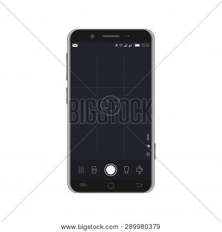 Smartphone With Camera App On Screen. Camera Overlay On Screen With Buttons And Icons. Filming And V