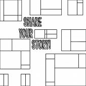 Handwriting text Share Your Story. Concept meaning Experience Nostalgia Memory Personal. poster