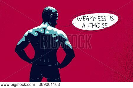 Strong Muscular Man Back Vector Illustration With Saying Quote, Bodybuilder Athlete Sportsman, Stren