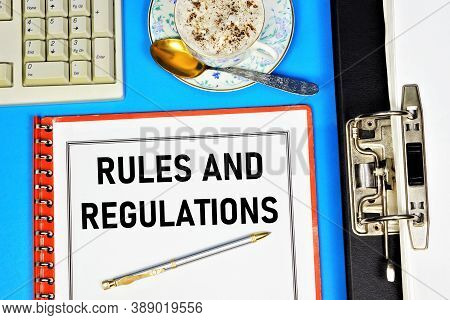 Rules And Regulations. Text Label On The Document Folder. The Content Of The Rules, The Establishmen