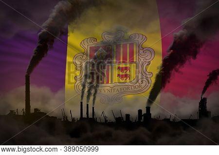 Dark Pollution, Fight Against Climate Change Concept - Industrial Chimneys Dense Smoke On Andorra Fl