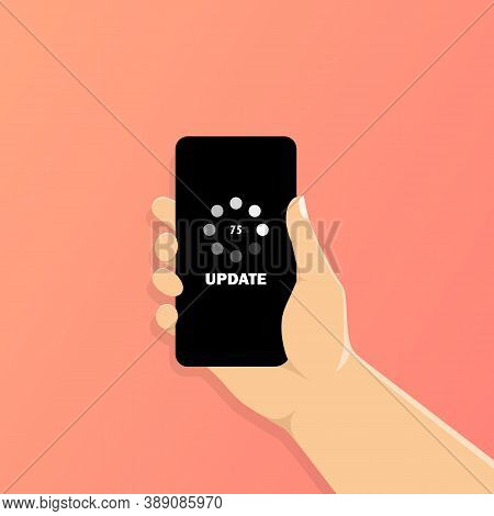 Hand Holding Smartphone With Update Loading Process. Update Software. Closeup Smartphone In Wirefram