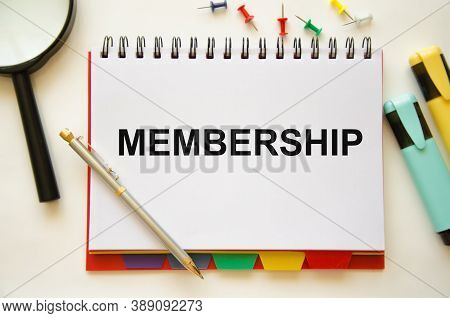 The Word Membership Is Written On A Notepad.member Log In Membership Username Password Concept. High