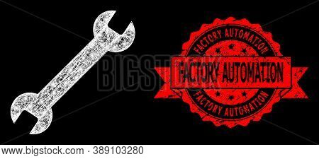 Glare Mesh Polygonal Wrench With Glowing Spots, And Factory Automation Scratched Ribbon Seal Print.