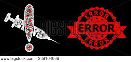 Glare Mesh Polygonal Danger Vaccine With Glowing Spots, And Error Rubber Ribbon Stamp Seal. Red Stam