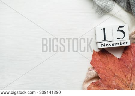 Fifteenth Day Of Autumn Month Calendar November With Copy Space.