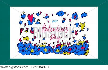 A Doodle-style Banner About Love. The Illustration Is Made By Hand With The Inscription Happy Valent