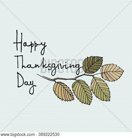 Thanksgiving Day Vector Logo. Greeting Card, Social Media Post Design Template. Hand Lettering Decor