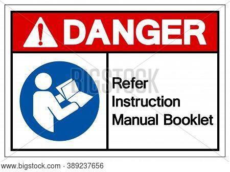 Danger Refer Instruction Manual Booklet Symbol Sign,vector Illustration, Isolated On White Backgroun