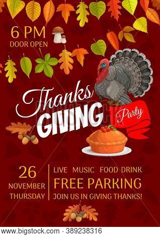 Thanksgiving Party Vector Flyer With Pumpkin Pie With Cranberry And Turkey. Invitation For Thanks Gi