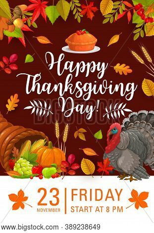 Happy Thanksgiving Day Vector Flyer, Invitation For Festive Dinner Or Party With Cornucopia And Autu