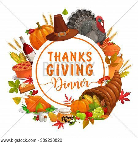 Thanks Giving Dinner Vector Round Frame. Autumn Holiday Poster With Foliage, Cornucopia, Crop, Pumpk