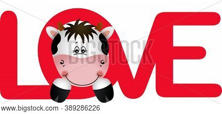 Scalable Vectorial Representing A Cute Face Of Cow Peeking On Word Love, Element For Design, Illustr